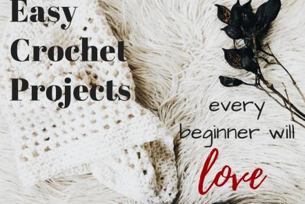 Easy crochet projects for beginners | beginner crochet patterns