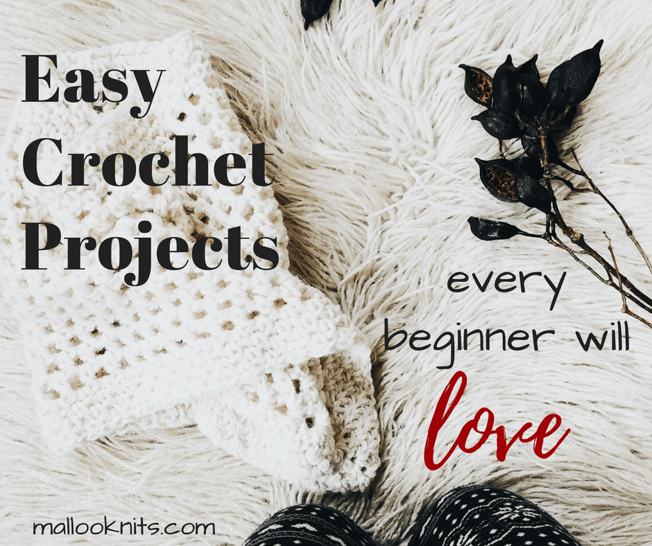 Easy crochet projects for beginners | beginner crochet patterns