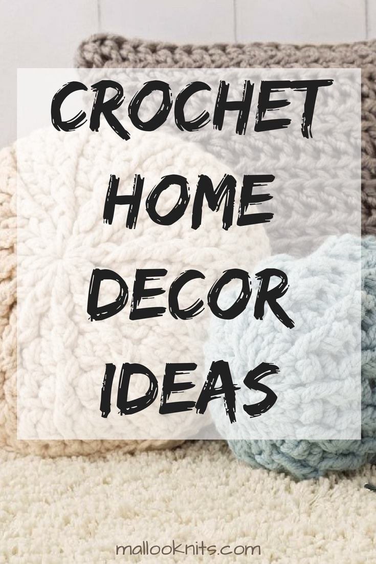 Crochet home decor ideas | free crochet patterns for every corner of your living room