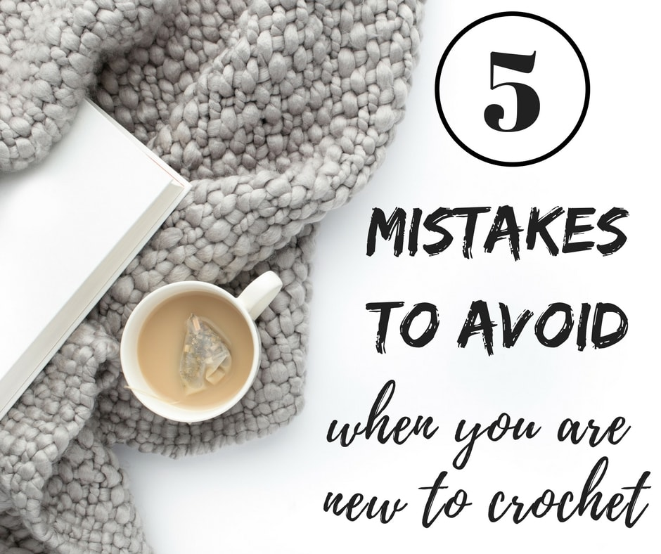 Avoid these mistakes in crochet
