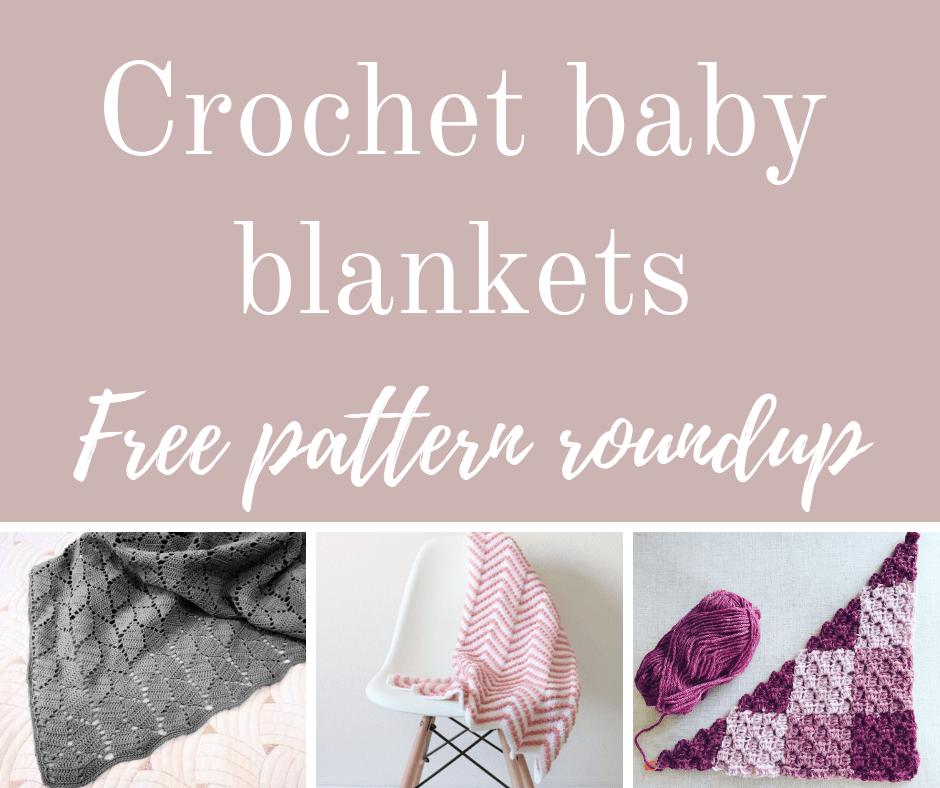 Crochet baby blankets free pattern roundup