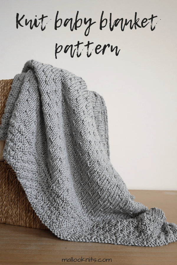 Easy knit baby blanket pattern - The Celia baby blanket ...
